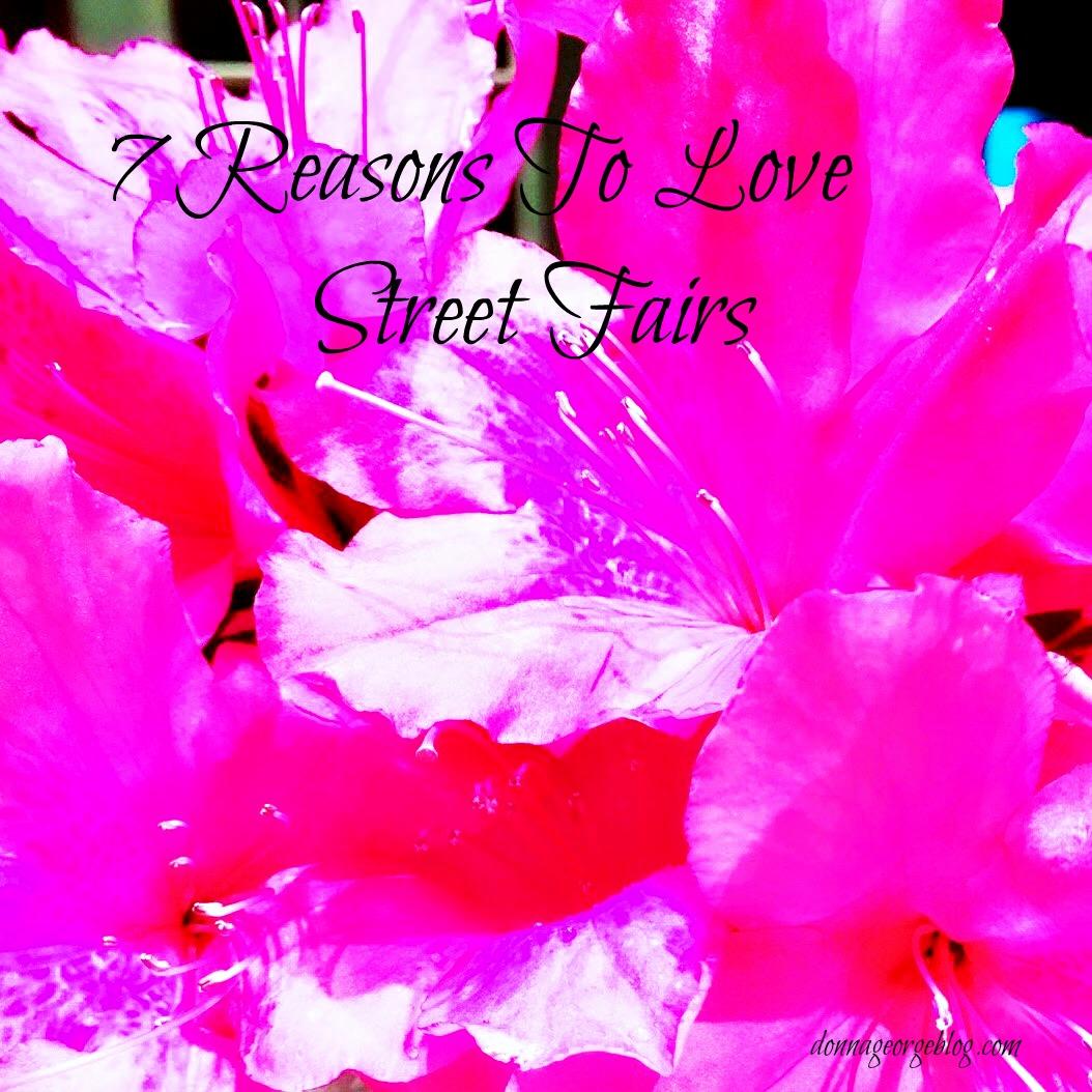 7 reasons to love a street fair